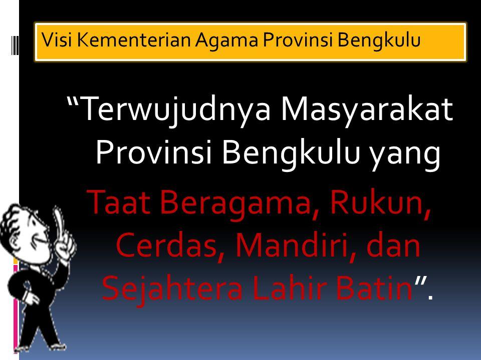 Visi Kementerian Agama Provinsi Bengkulu