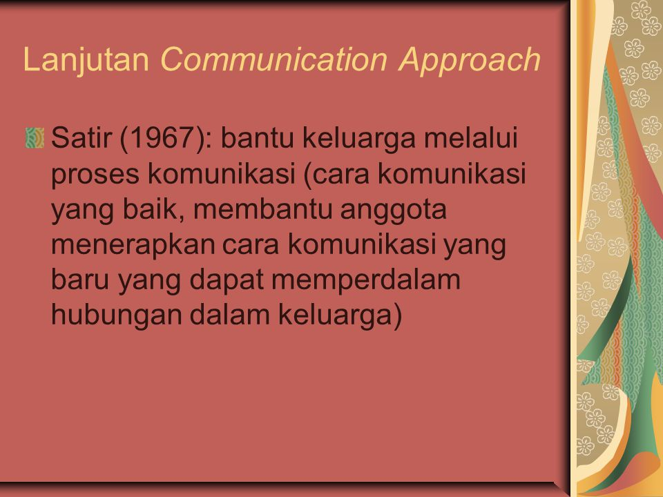 Lanjutan Communication Approach