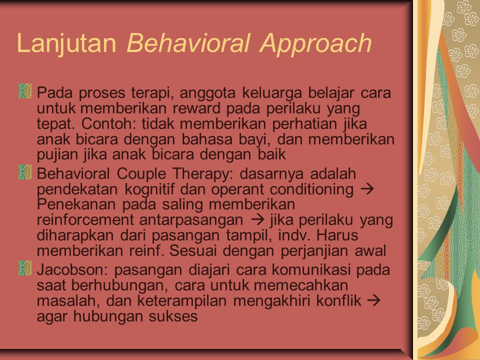Lanjutan Behavioral Approach