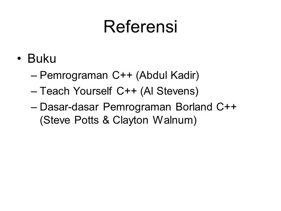 Referensi Buku Pemrograman C++ (Abdul Kadir)