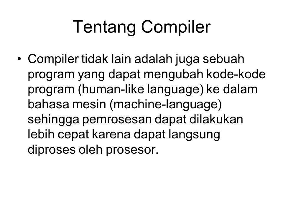 Tentang Compiler