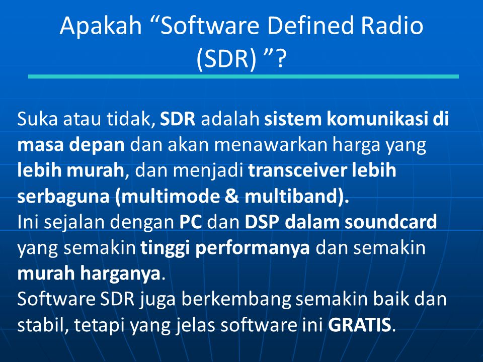 Apakah Software Defined Radio (SDR)