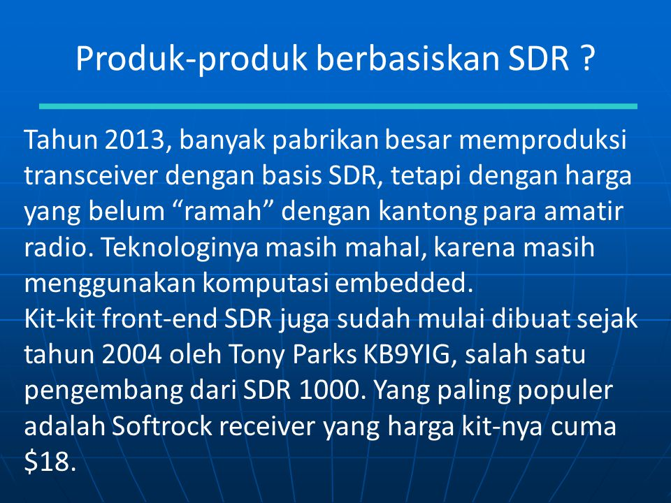 Produk-produk berbasiskan SDR