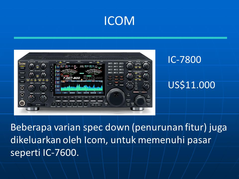 ICOM IC-7800. US$11.000.
