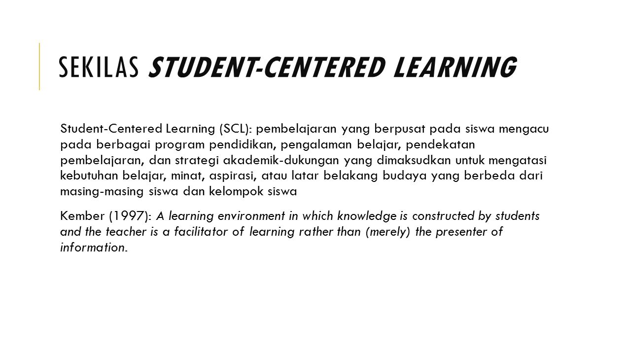 Sekilas Student-Centered Learning
