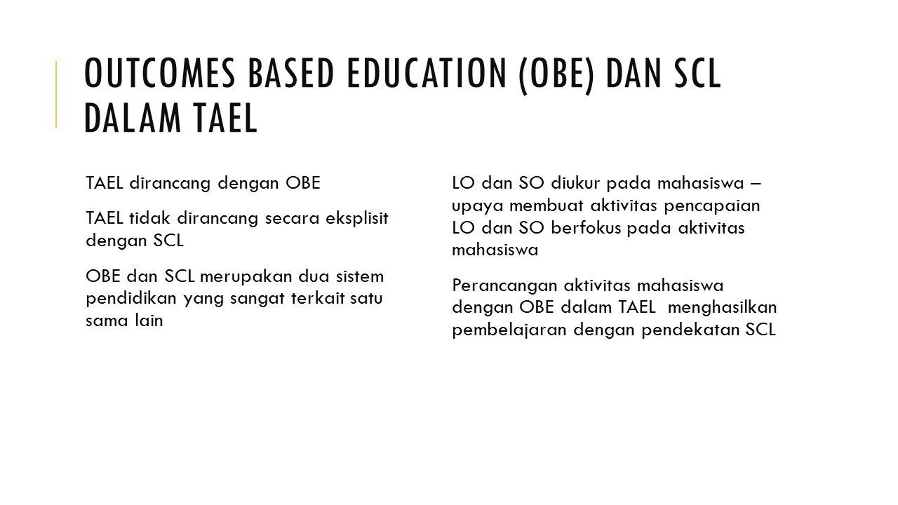 Outcomes Based Education (OBE) dan SCL dalam TAEL