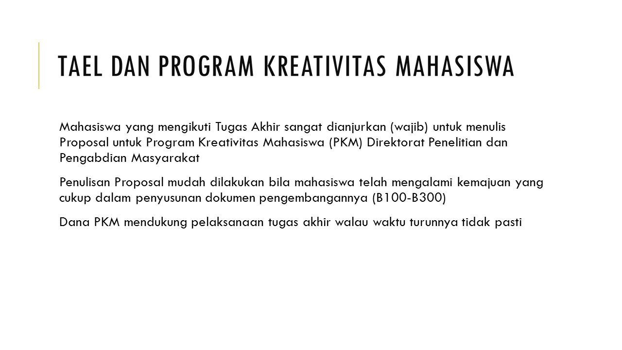 TAEL dan Program Kreativitas Mahasiswa