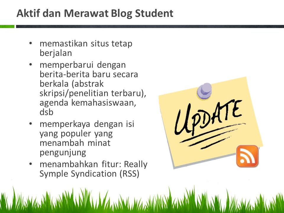Aktif dan Merawat Blog Student