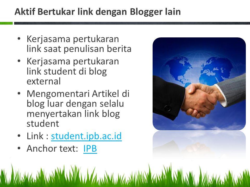 Aktif Bertukar link dengan Blogger lain