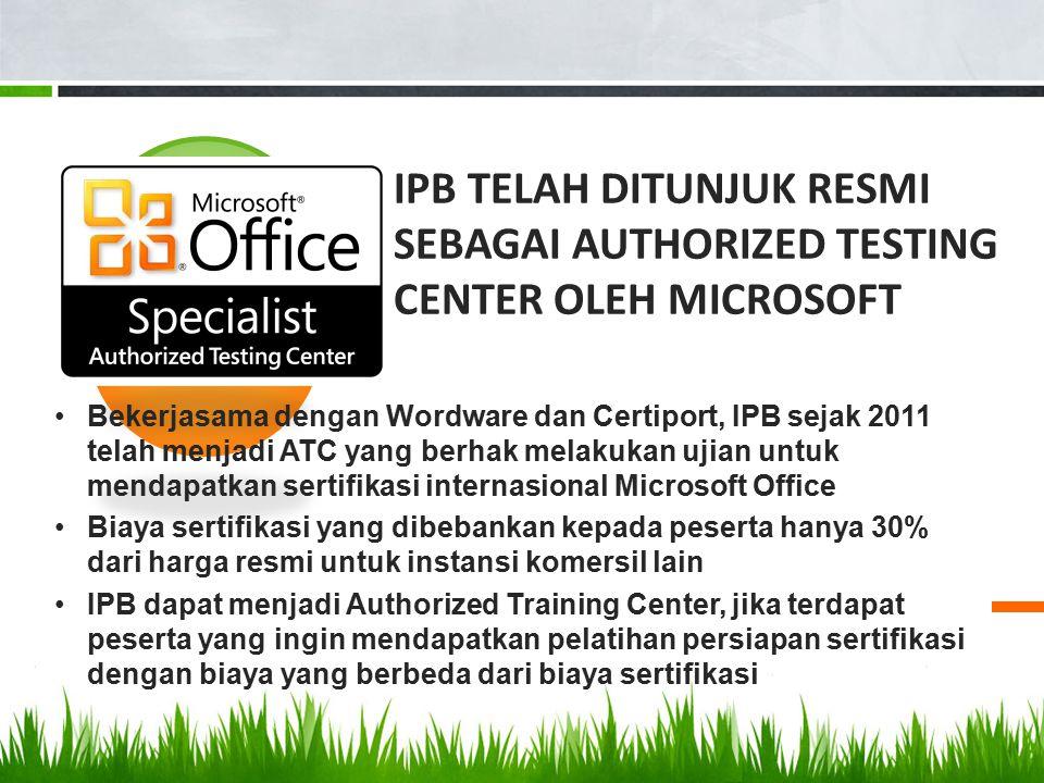 3 IPB telah ditunjuk resmi sebagai Authorized Testing Center oleh Microsoft.