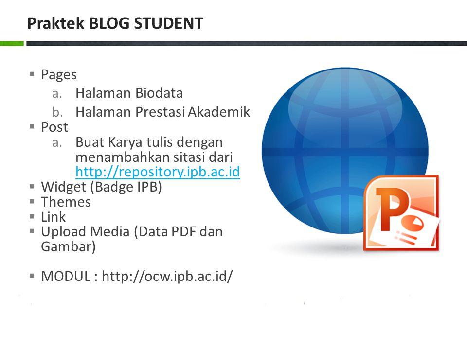 Praktek BLOG STUDENT Pages Halaman Biodata Halaman Prestasi Akademik