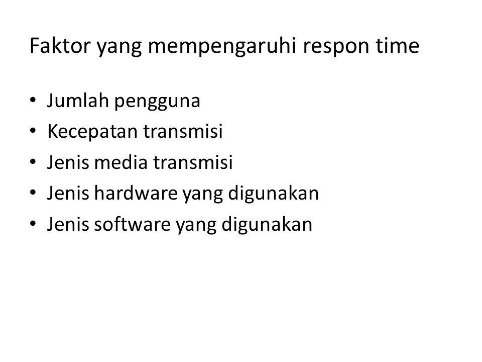Faktor yang mempengaruhi respon time