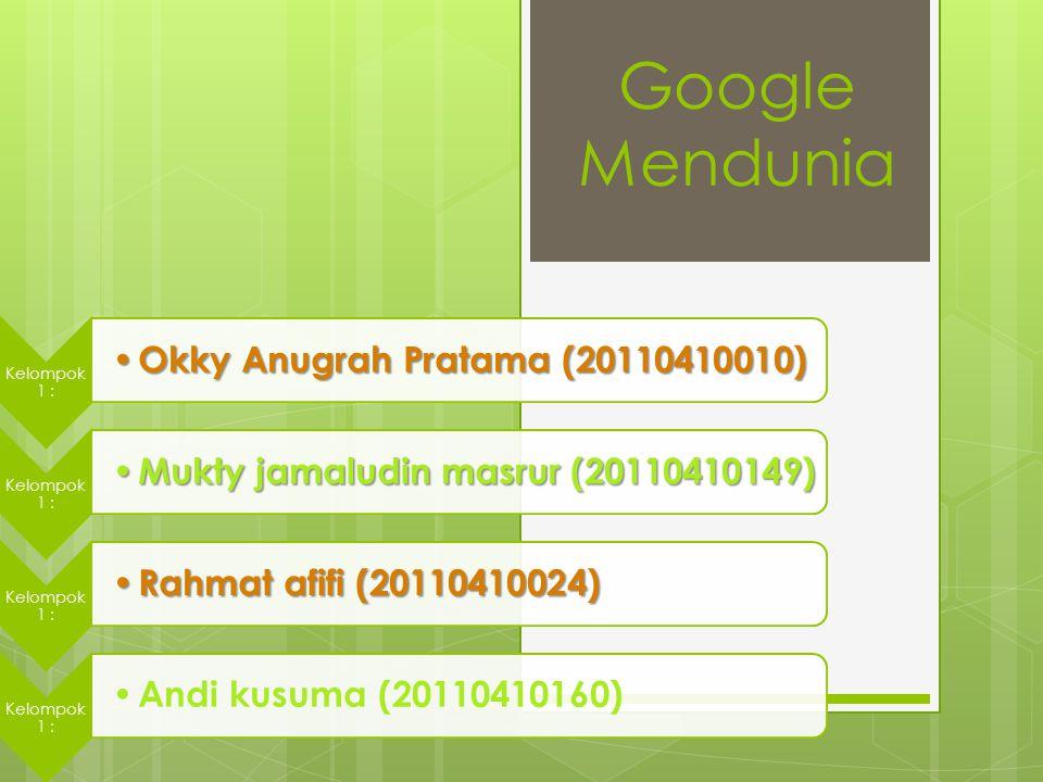 Google Mendunia Okky Anugrah Pratama (20110410010)
