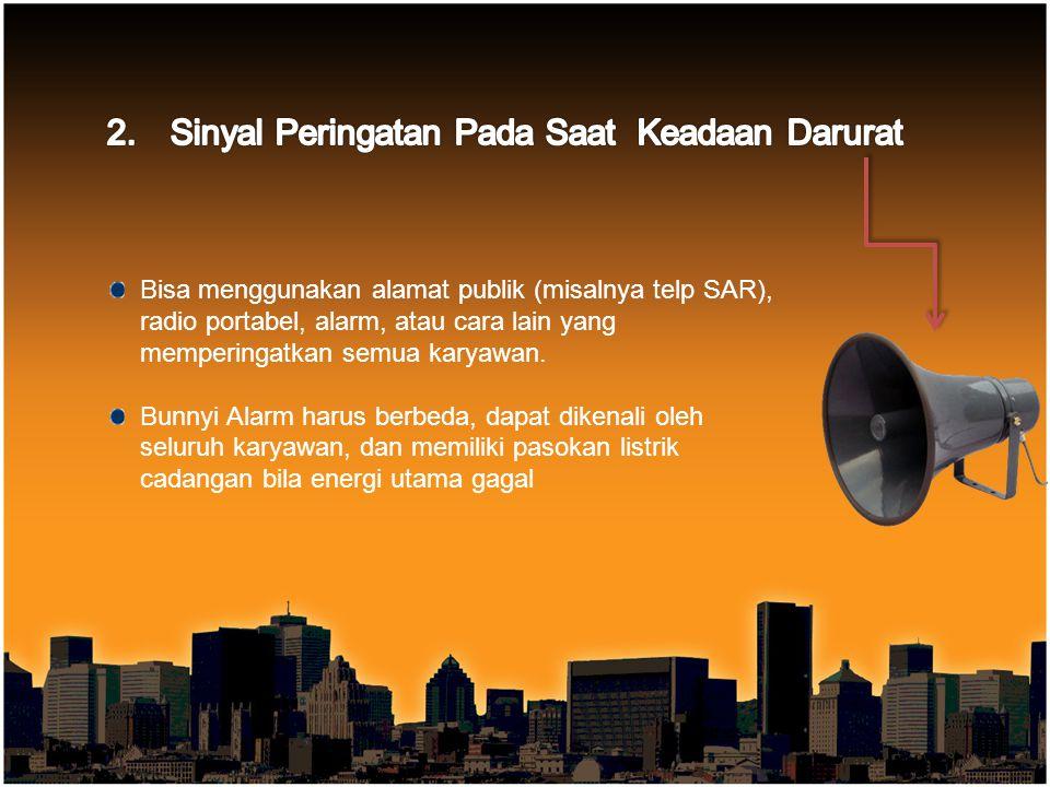 2. Sinyal Peringatan Pada Saat Keadaan Darurat