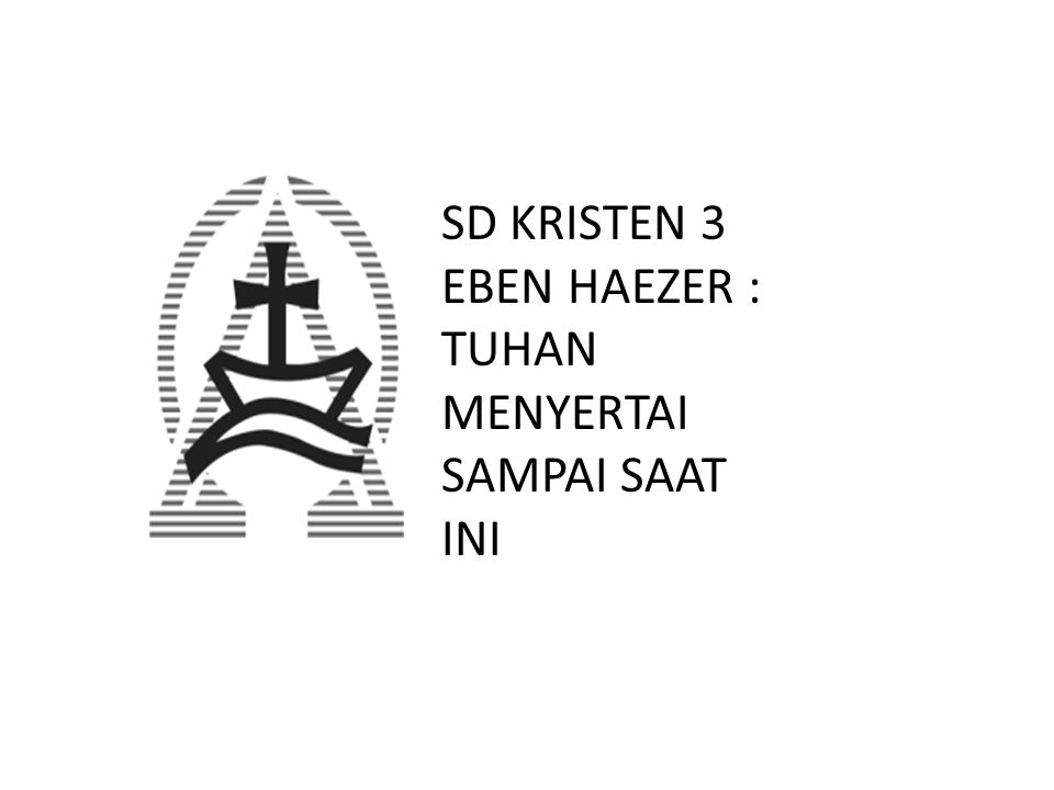 SD KRISTEN 3 EBEN HAEZER :