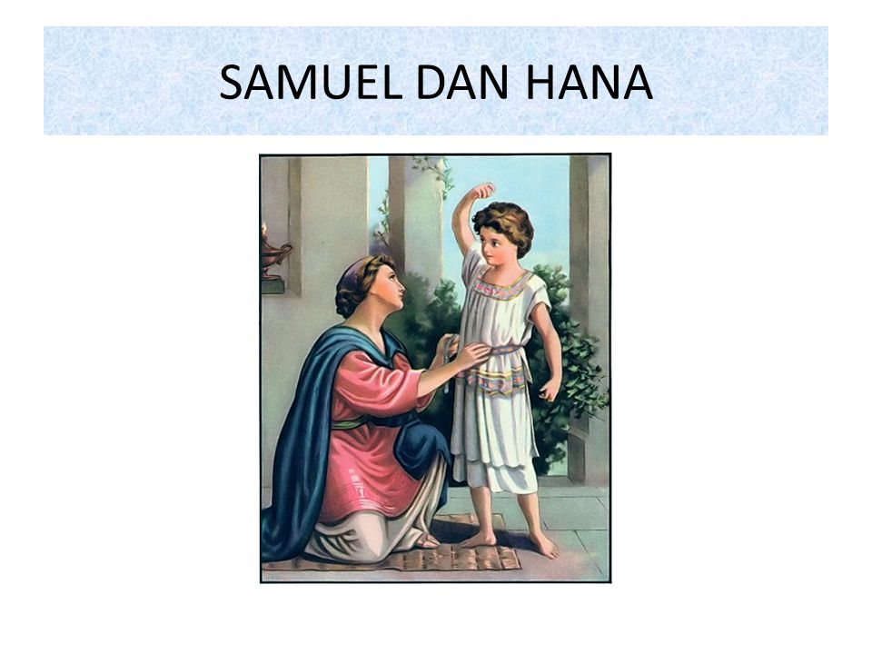 SAMUEL DAN HANA
