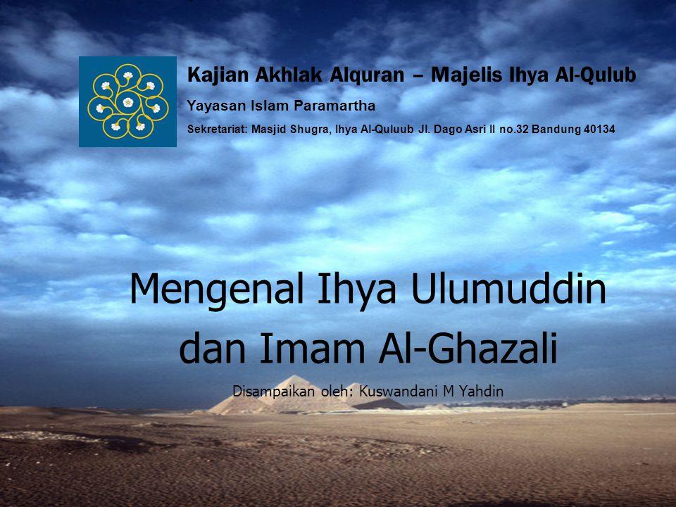 Mengenal Ihya Ulumuddin dan Imam Al-Ghazali