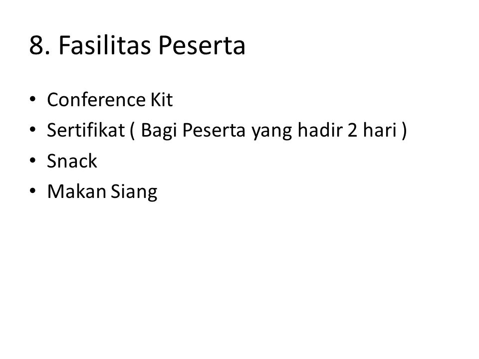 8. Fasilitas Peserta Conference Kit