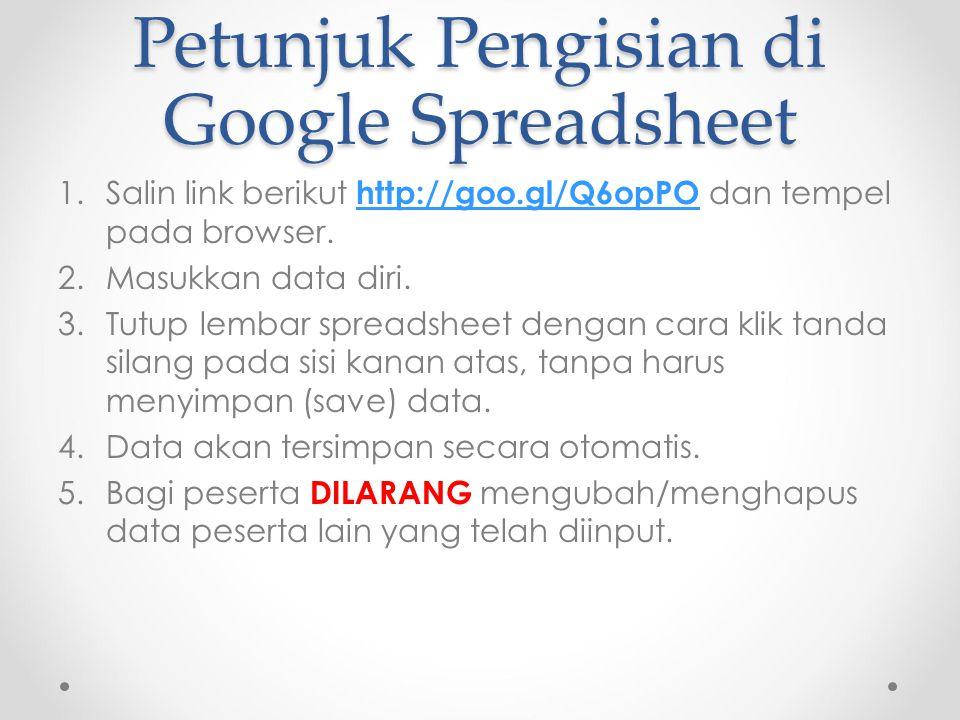 Petunjuk Pengisian di Google Spreadsheet