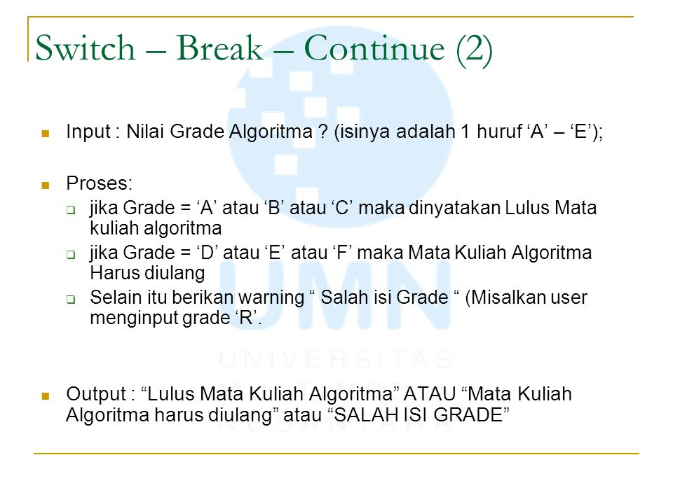 Switch – Break – Continue (2)