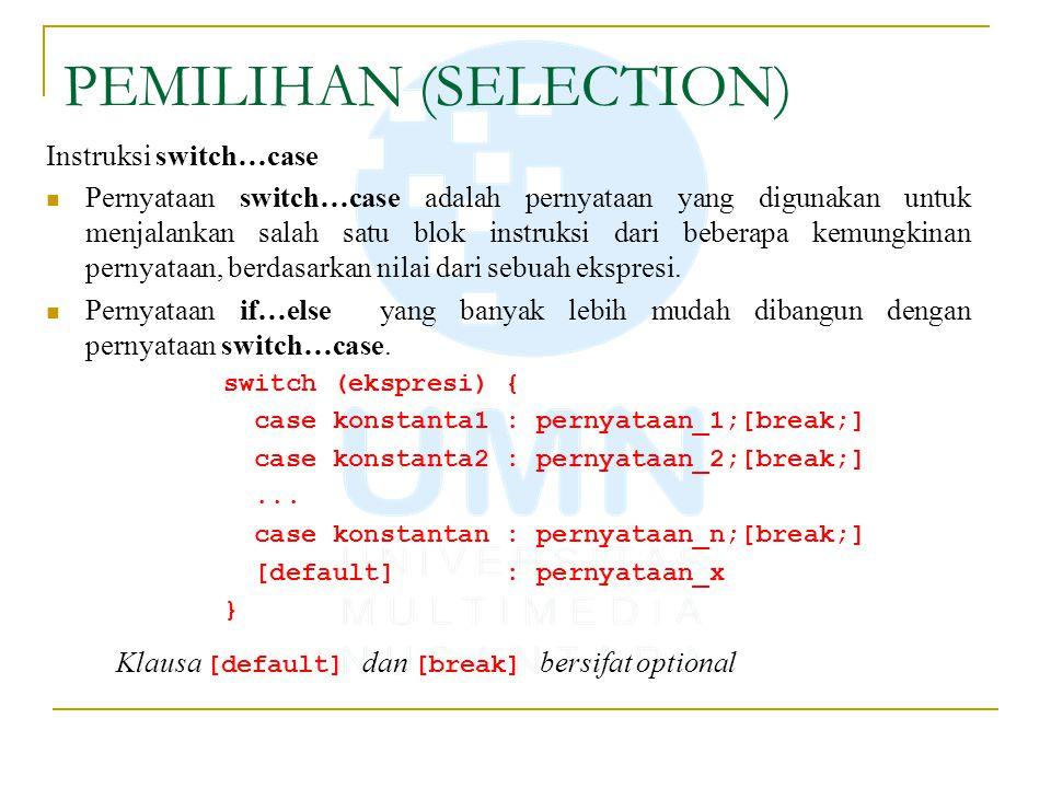 PEMILIHAN (SELECTION)
