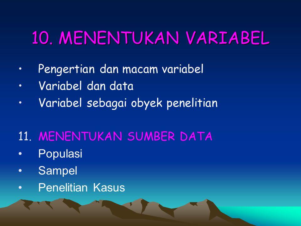 10. MENENTUKAN VARIABEL Pengertian dan macam variabel