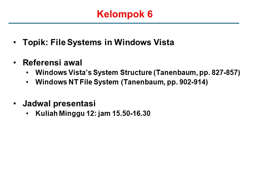 Kelompok 6 Topik: File Systems in Windows Vista Referensi awal