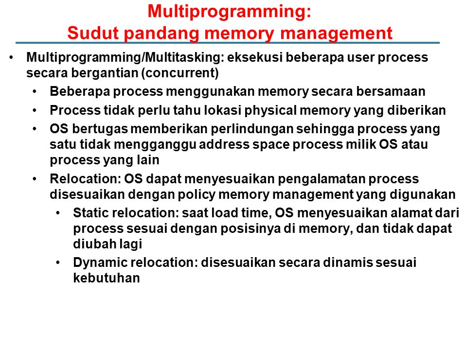 Multiprogramming: Sudut pandang memory management