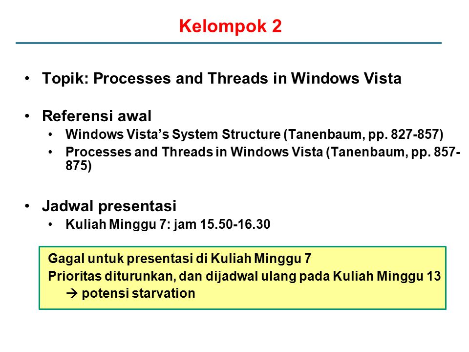 Kelompok 2 Topik: Processes and Threads in Windows Vista