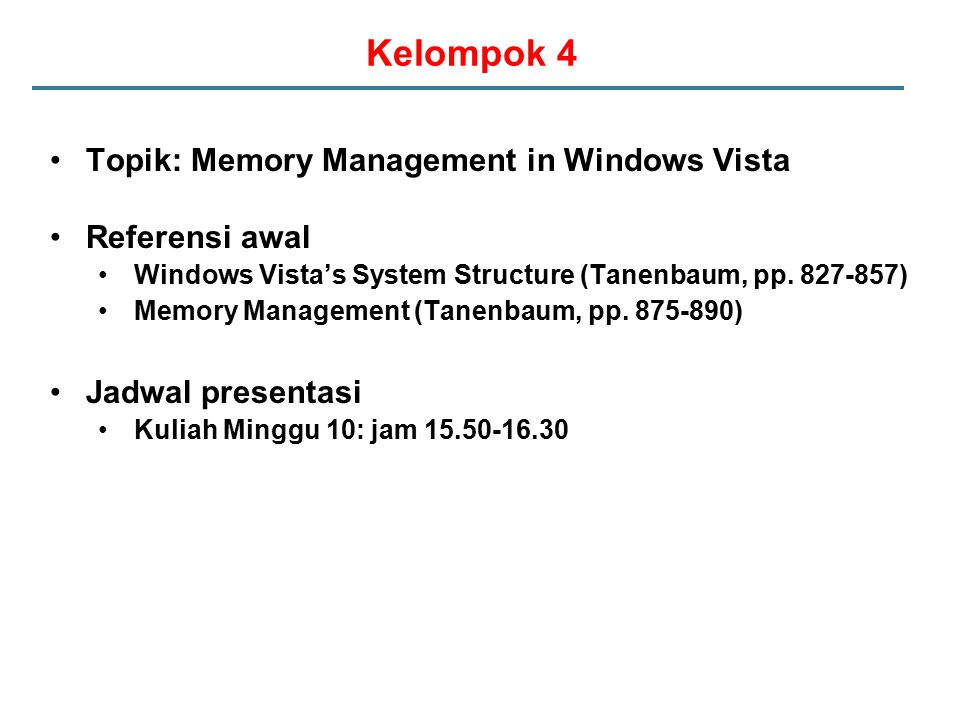Kelompok 4 Topik: Memory Management in Windows Vista Referensi awal