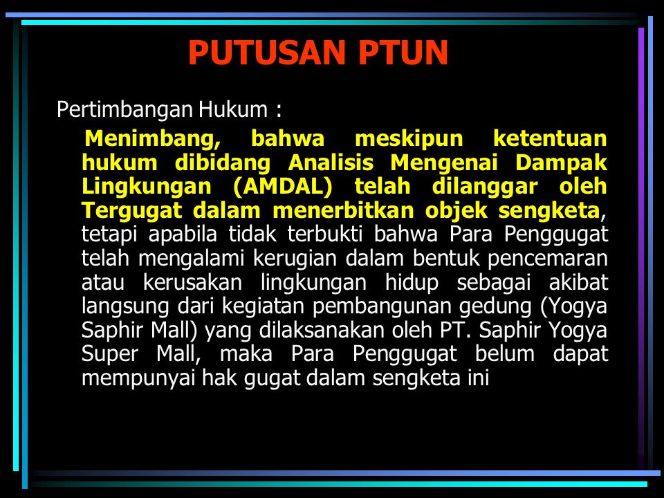 PUTUSAN PTUN Pertimbangan Hukum :