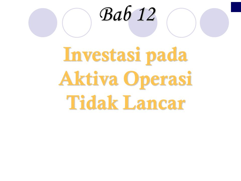 Investasi pada Aktiva Operasi Tidak Lancar