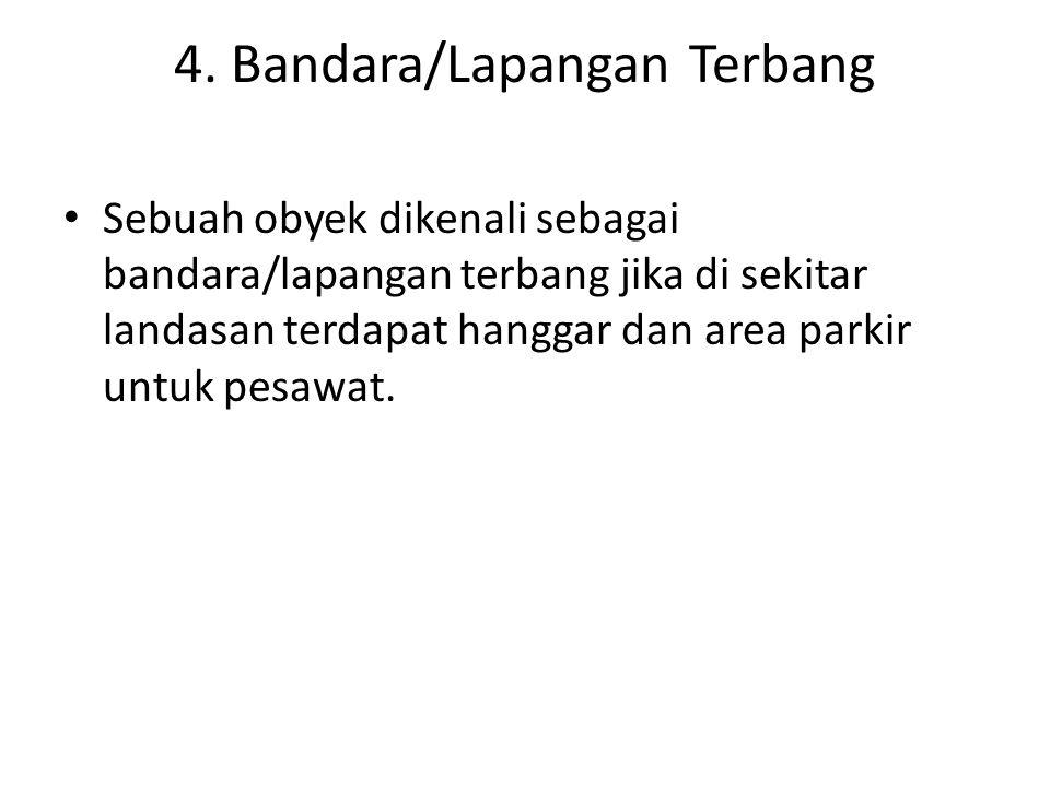 4. Bandara/Lapangan Terbang