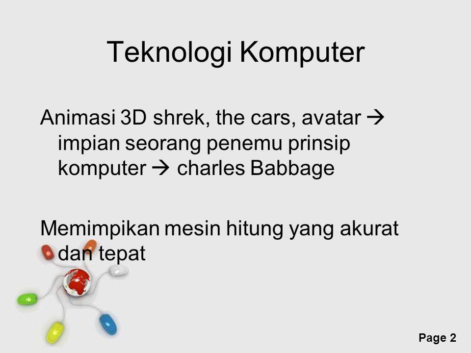 Teknologi Komputer Animasi 3D shrek, the cars, avatar  impian seorang penemu prinsip komputer  charles Babbage.