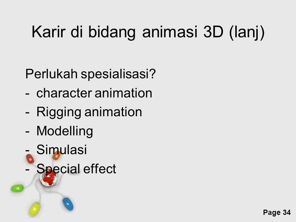 Karir di bidang animasi 3D (lanj)