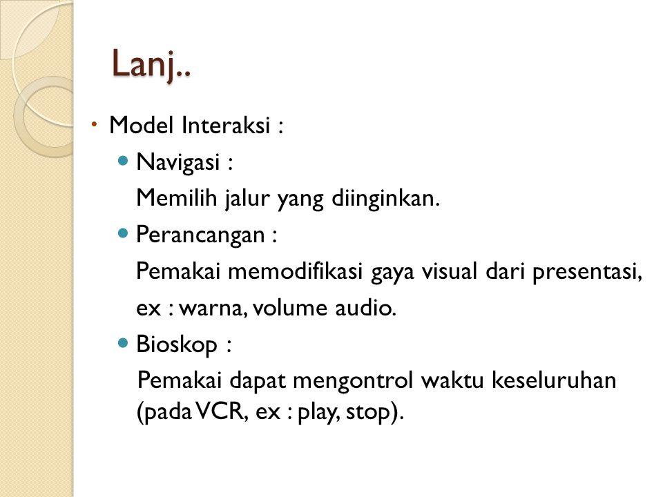 Lanj.. Model Interaksi : Navigasi : Memilih jalur yang diinginkan.
