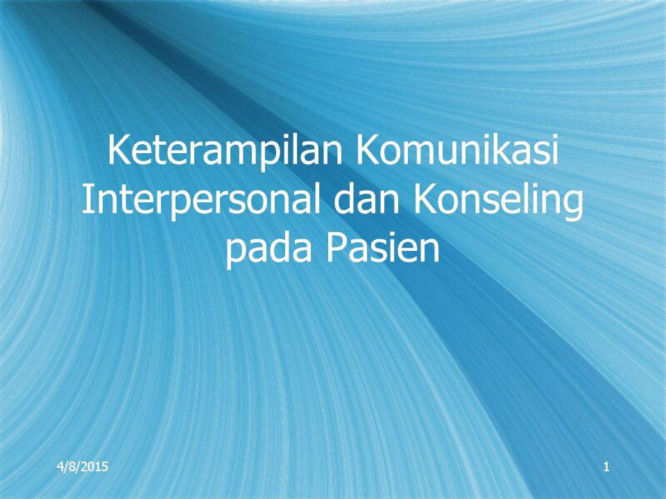 Keterampilan Komunikasi Interpersonal dan Konseling pada Pasien