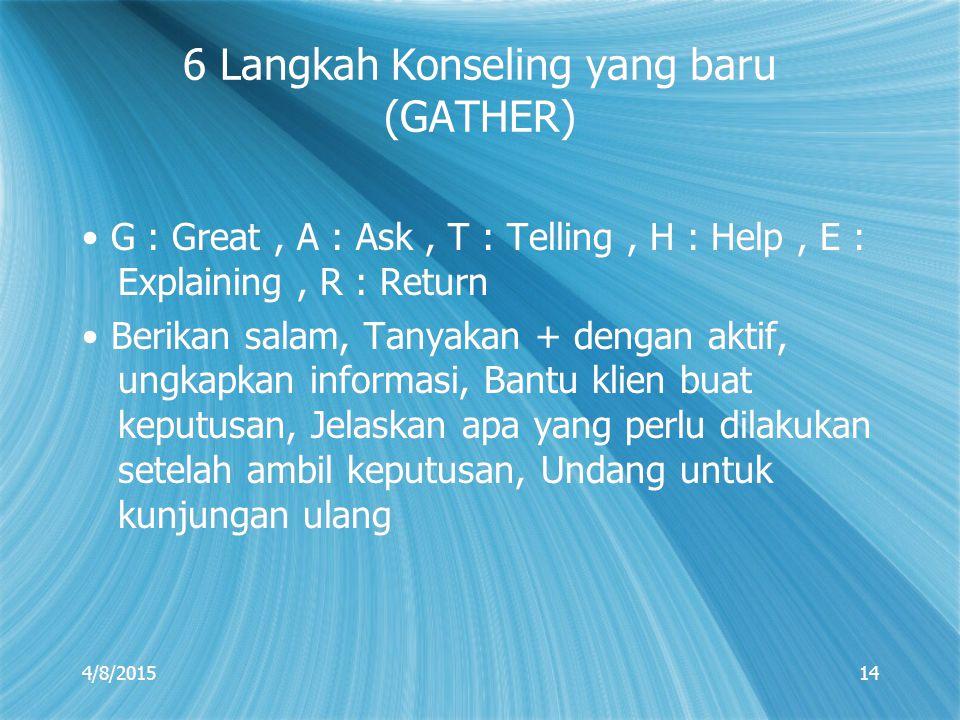 6 Langkah Konseling yang baru (GATHER)