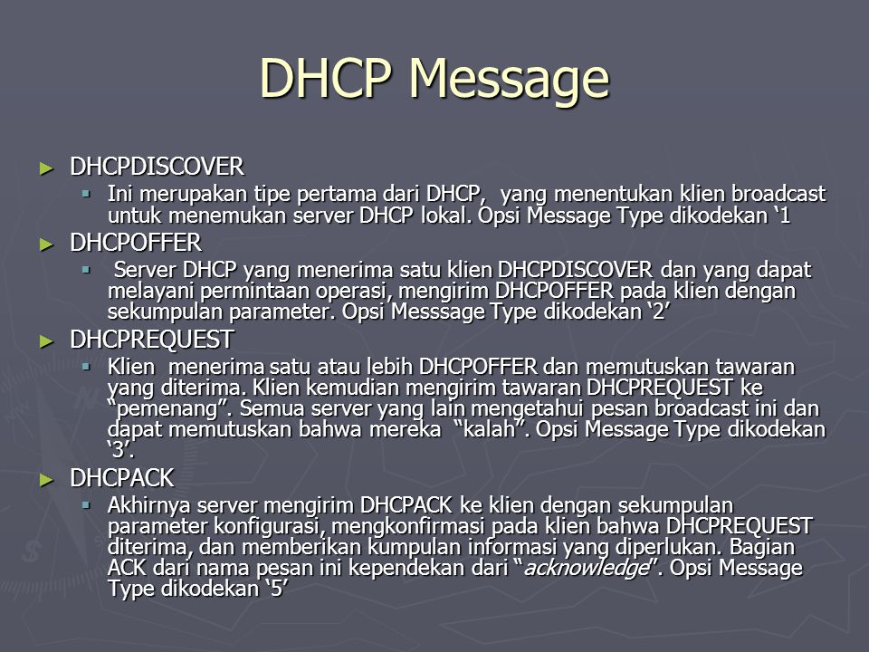 DHCP Message DHCPDISCOVER DHCPOFFER DHCPREQUEST DHCPACK