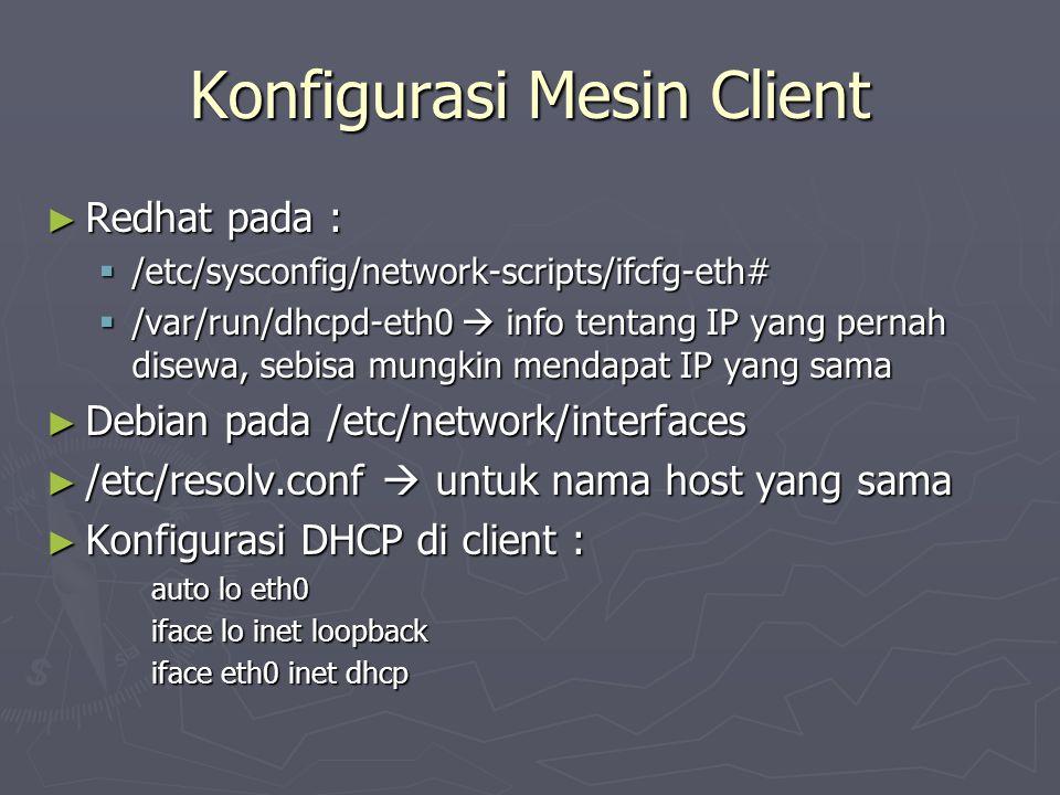 Konfigurasi Mesin Client