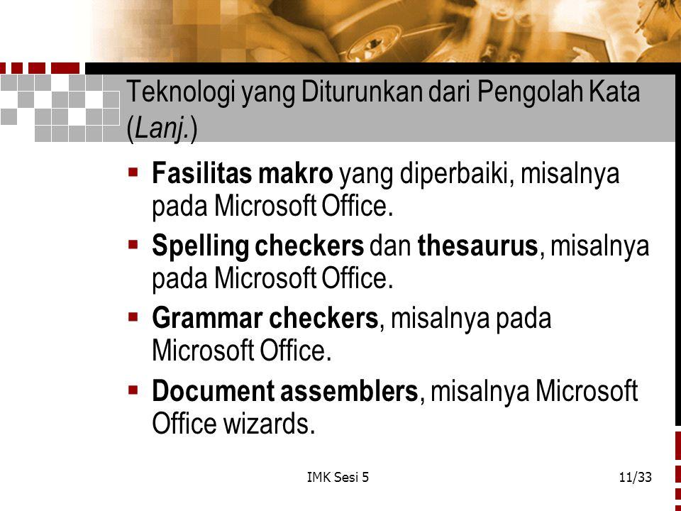 Teknologi yang Diturunkan dari Pengolah Kata (Lanj.)