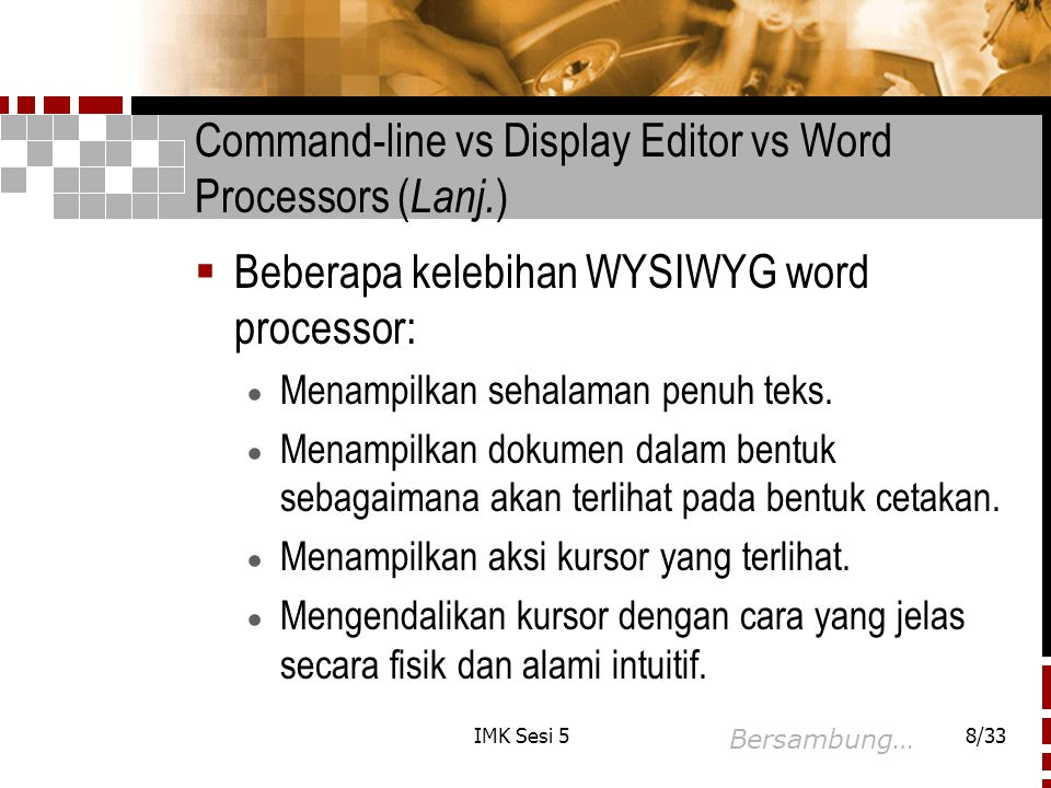 Command-line vs Display Editor vs Word Processors (Lanj.)