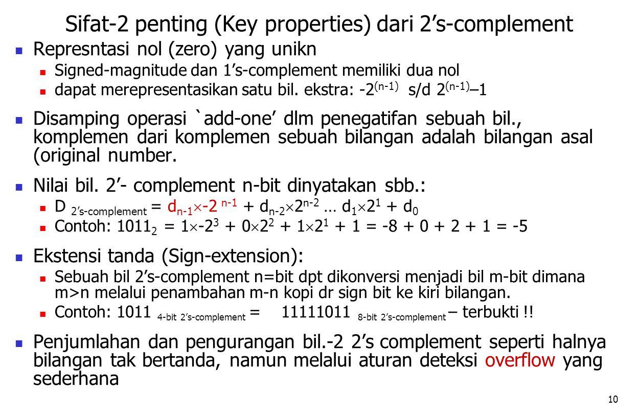Sifat-2 penting (Key properties) dari 2's-complement
