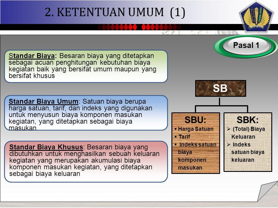 2. KETENTUAN UMUM (1) SB SBU: SBK: Pasal 1