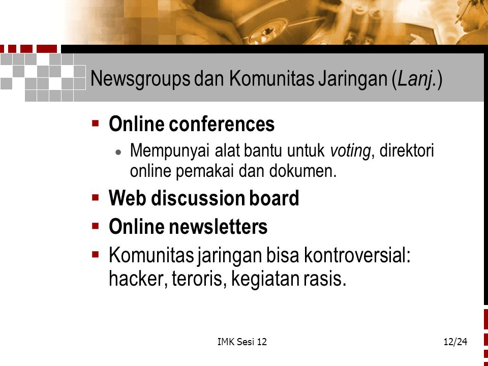 Newsgroups dan Komunitas Jaringan (Lanj.)