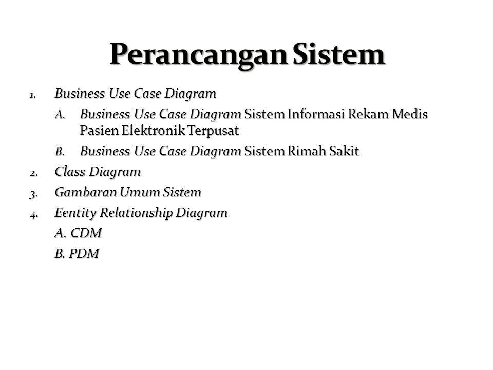 Perancangan Sistem Business Use Case Diagram