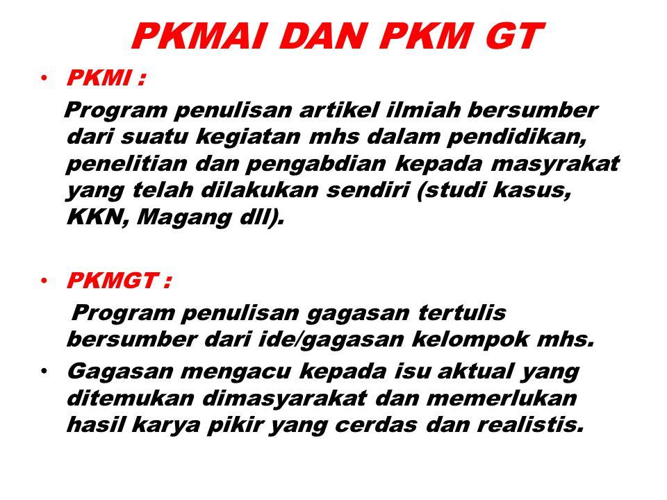 PKMAI DAN PKM GT PKMI :