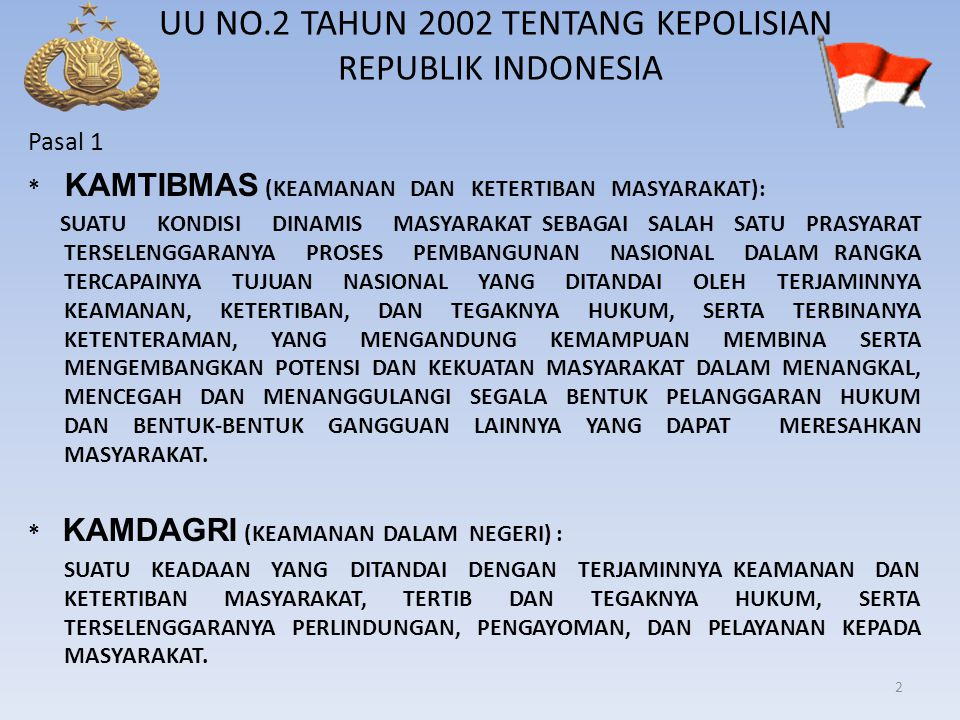 UU NO.2 TAHUN 2002 TENTANG KEPOLISIAN REPUBLIK INDONESIA