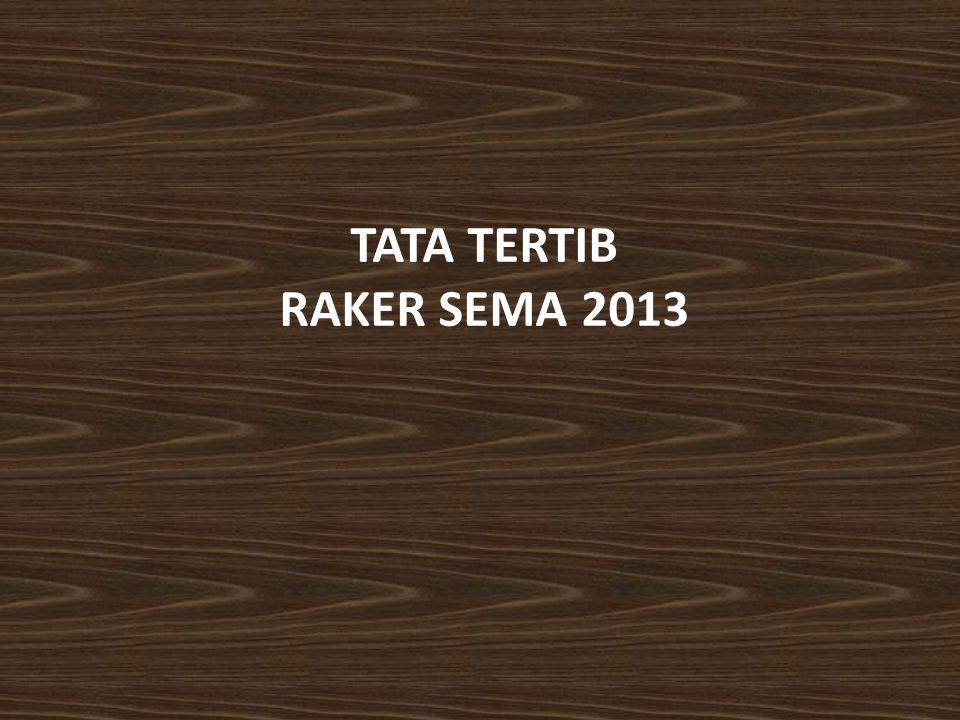 TATA TERTIB RAKER SEMA 2013