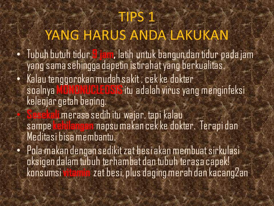TIPS 1 YANG HARUS ANDA LAKUKAN